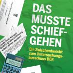 Chaos am BER und kein Ende in Sicht: Zwischenbericht zum Untersuchungsausschuss